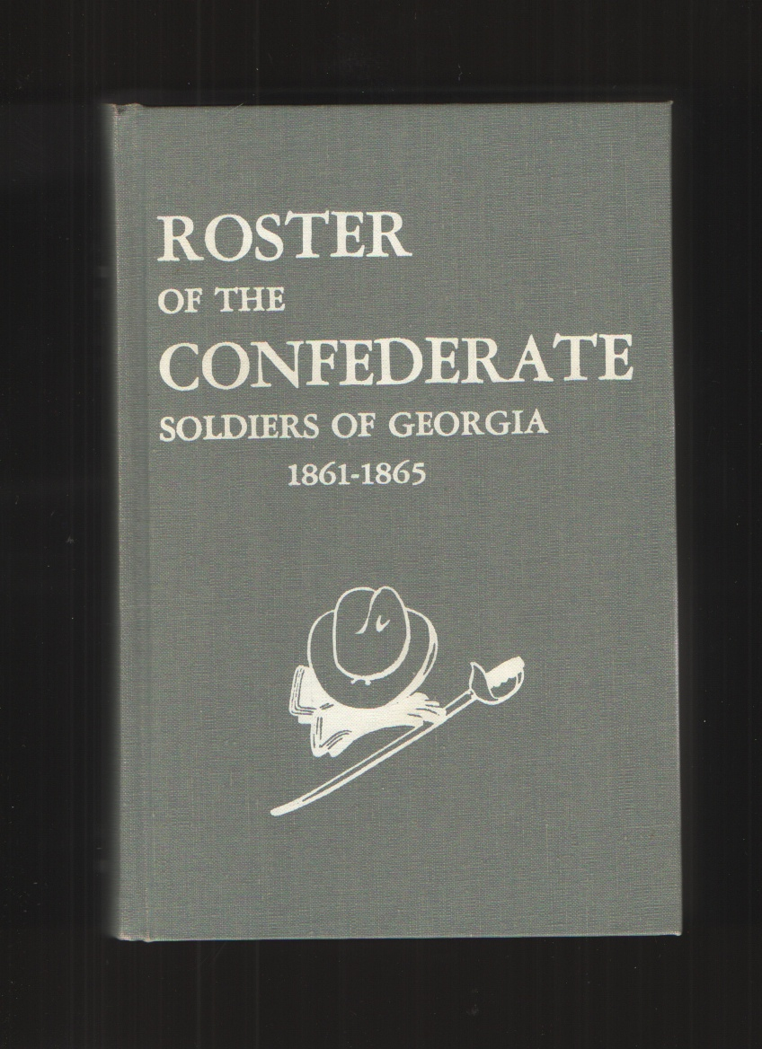 Image for Roster of the Confederate Soldiers of Georgia 1861-1865, Volume 4