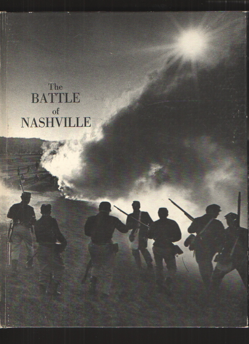 Image for The Battle of Nashville, Hardcover A Pictorial Record of the Centennial Re-Enactment