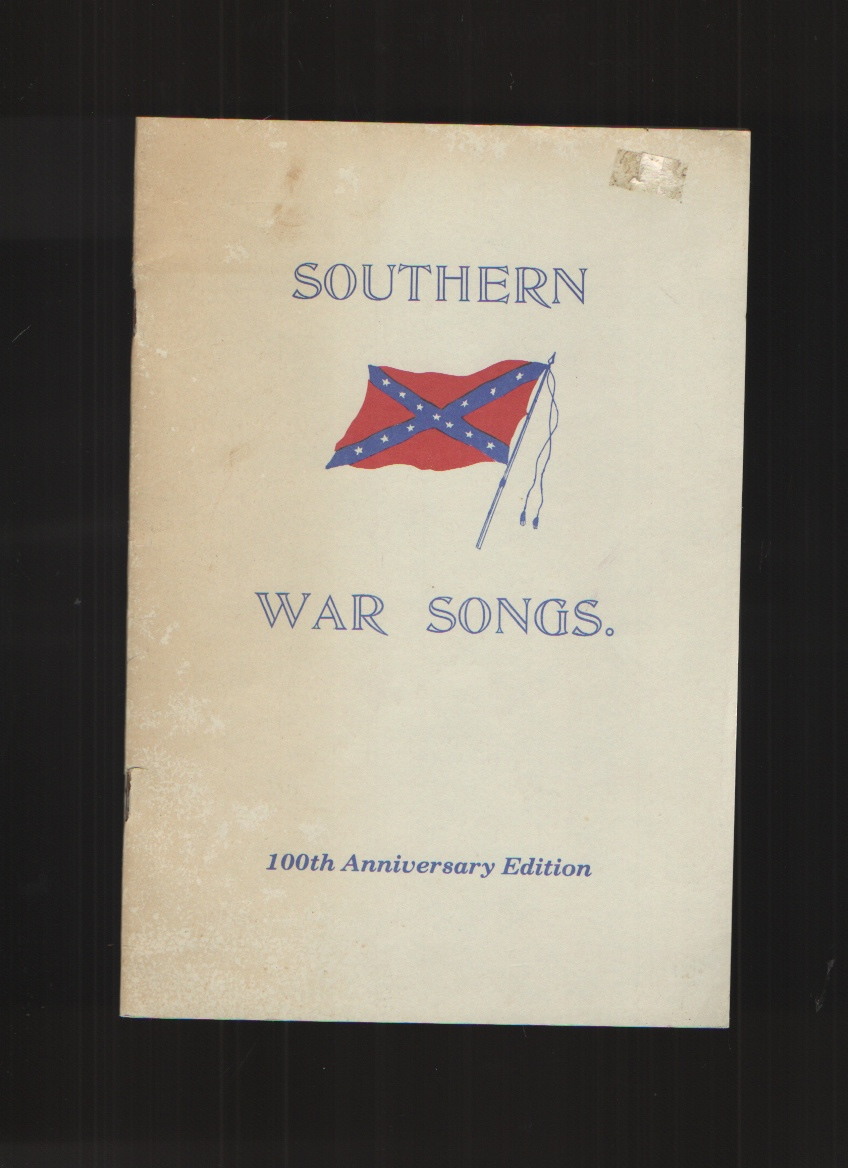 Image for A Collection of War Songs of the South First Reprinting 100th Anniversary Edtion