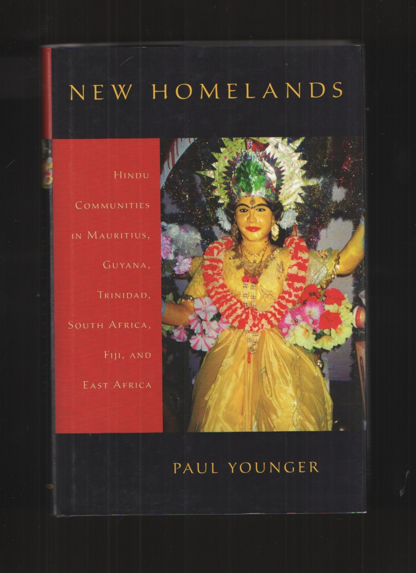 Image for New Homelands  Hindu Communities in Mauritius, Guyana, Trinidad, South Africa, Fiji, and East Africa