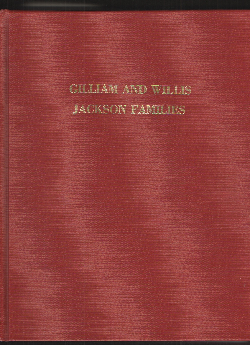 Image for Gilliam and Willis Jackson Families