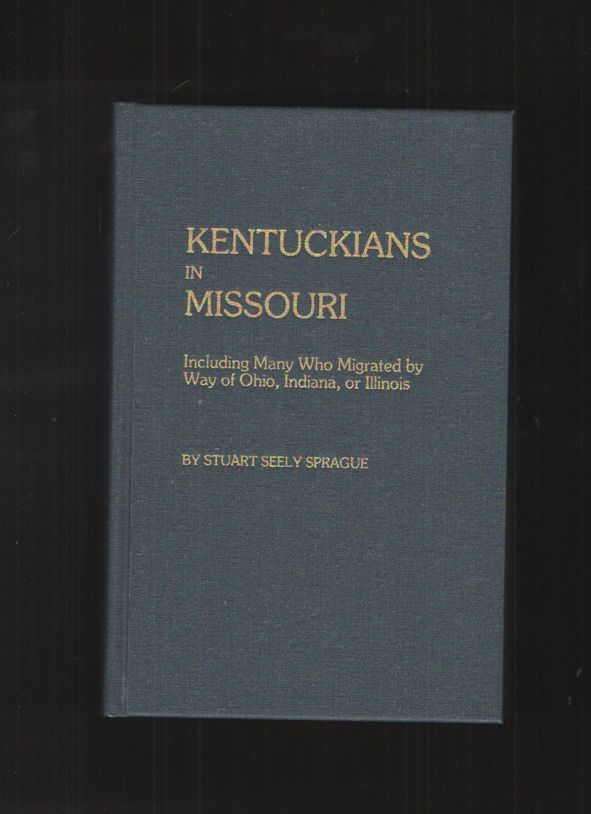 Image for Kentuckians in Missouri, Including Many Who Migrated by Way of Ohio