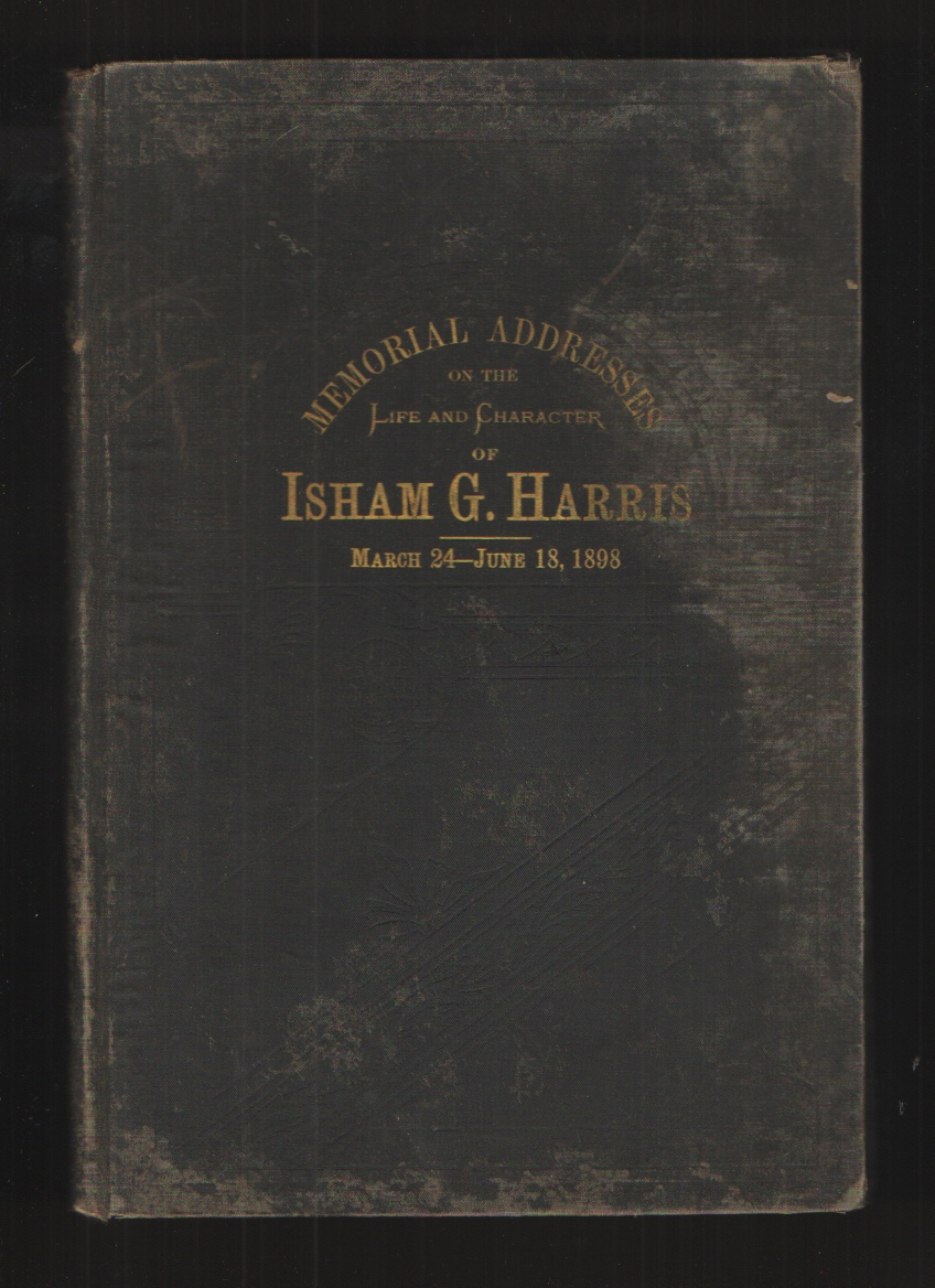 Image for Memorial Address on the Life and Character of Isham G. Harris