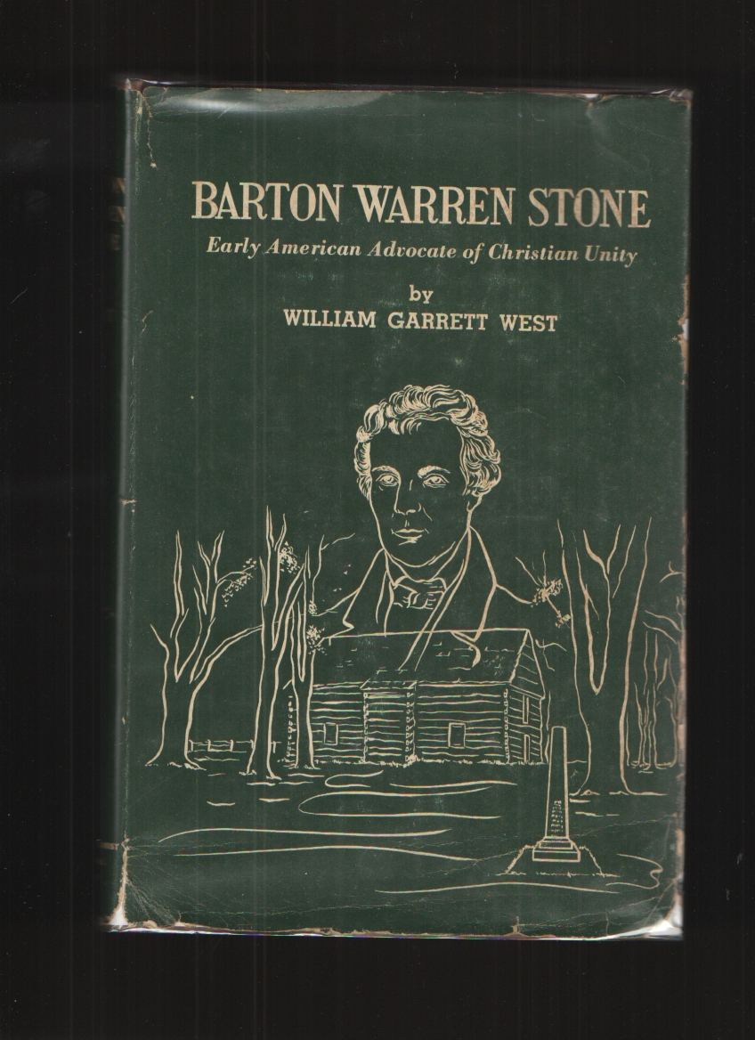 Image for Barton Warren Stone;  Early American Advocate of Christian Unity