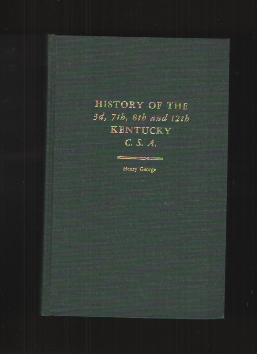 Image for History of the 3d, 7th, 8th and 12th Kentucky C. S. A.