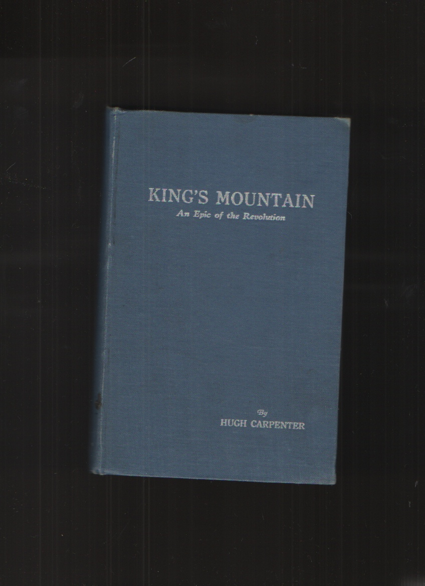 Image for King's Mountain An Epic of the Revolution