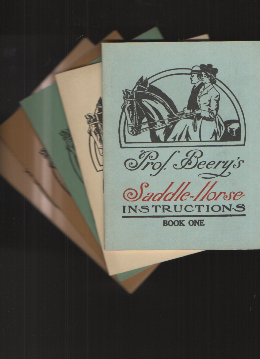Image for Prof. Beery's Saddle-Horse Instructions, Volumes 1 - 5