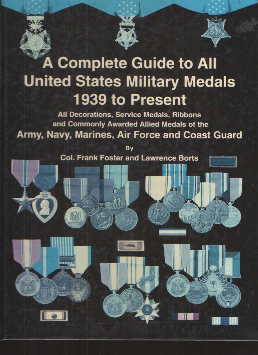 Image for Complete Guide to United States Military Medals 1939 to Present