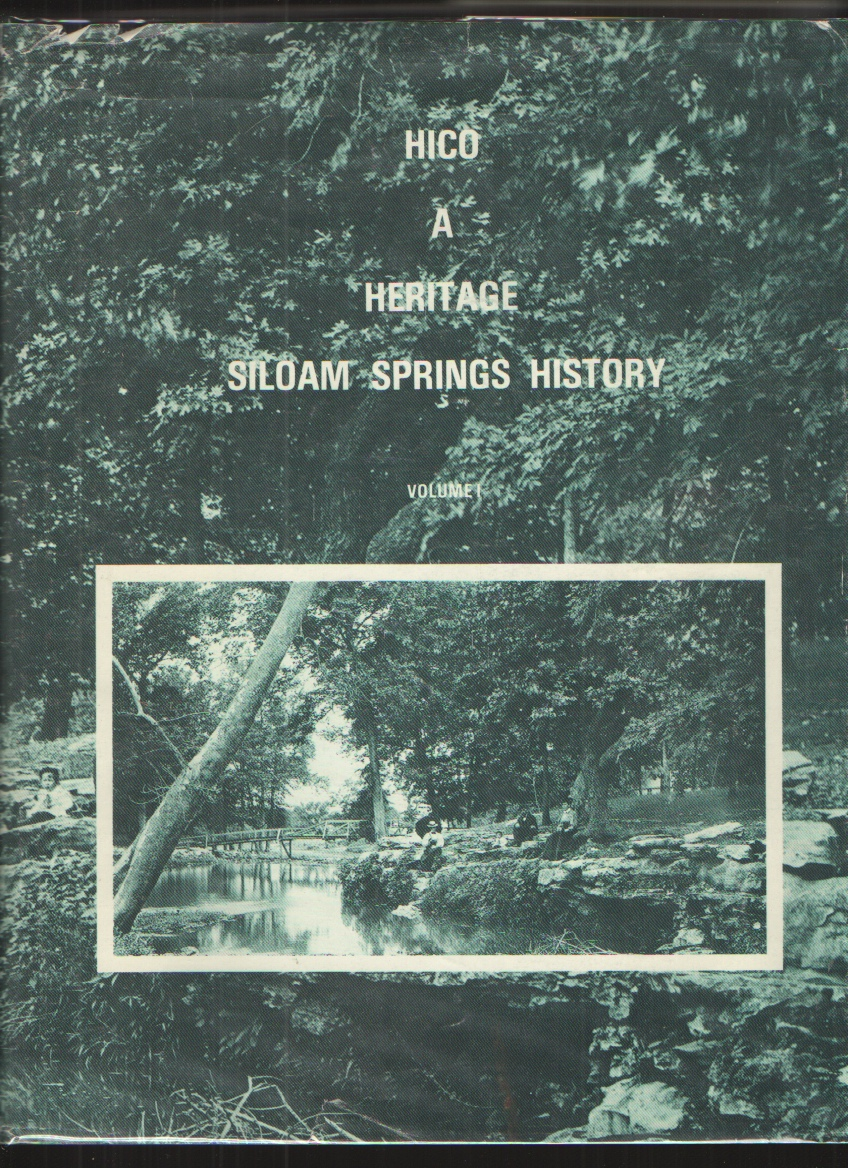 Image for Hico Heritage - Siloam Springs History Vol. 1