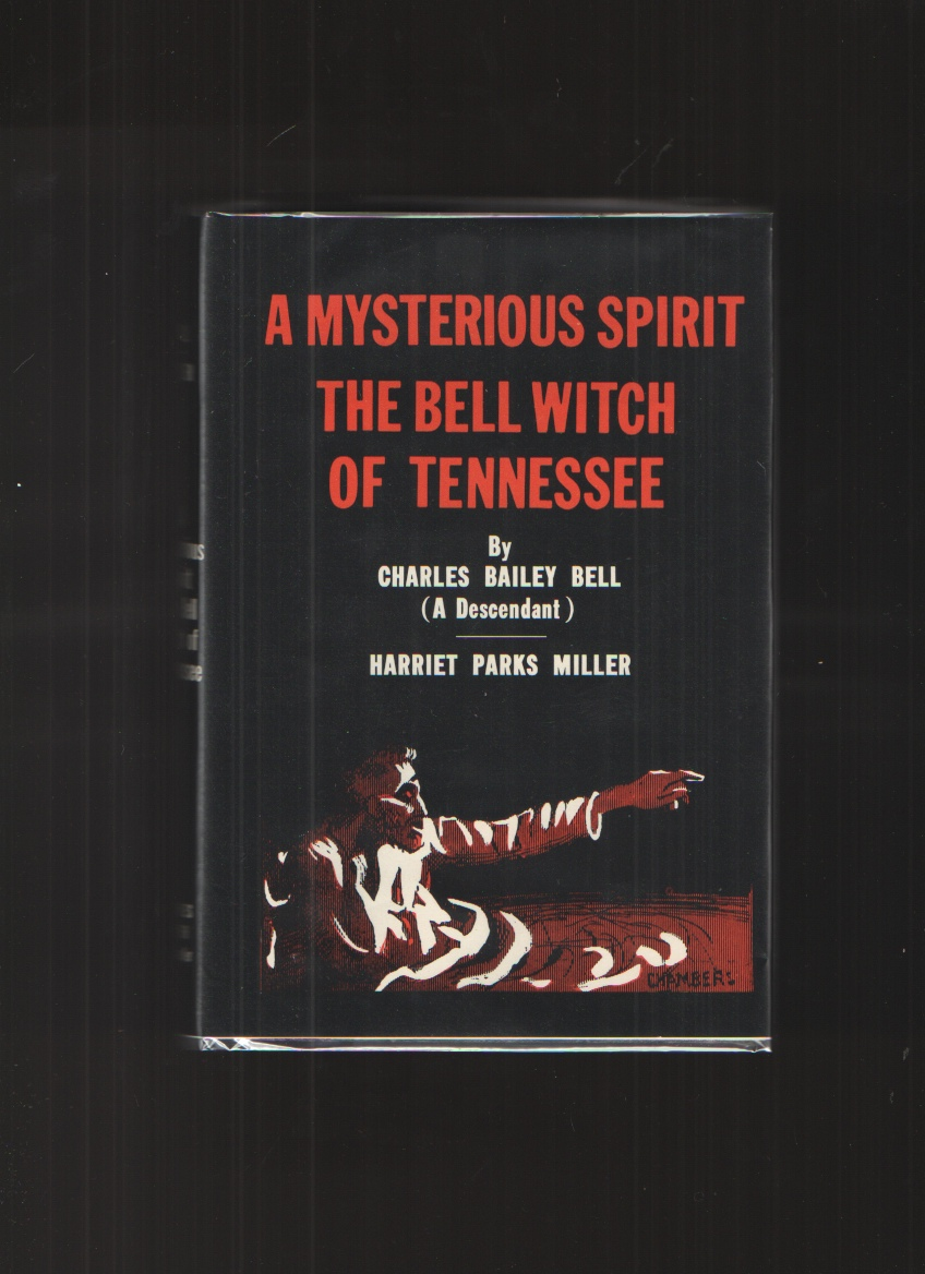 Image for A Mysterious Spirit, by Charles Bailey Bell. The Bell Witch of Tennessee [by] Harriet Parks Miller