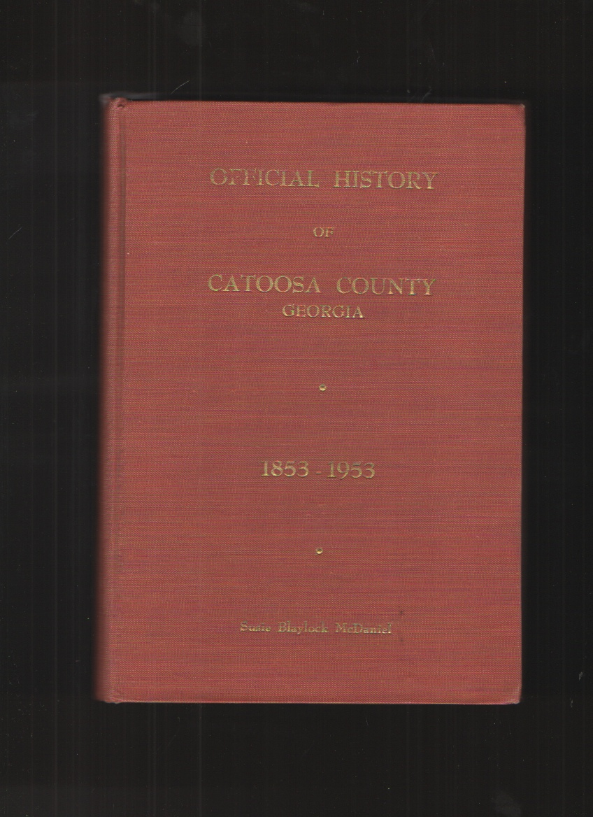 Image for Official History of Catoosa County, Georgia, 1853-1953