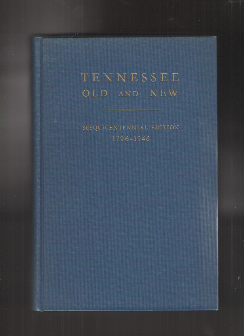 Image for Tennessee Old and New, Sesquicentennial Edition 1796 - 1946, Vol. II Only