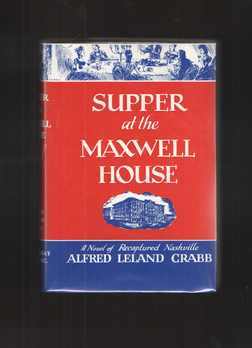 Image for Supper at the Maxwell House