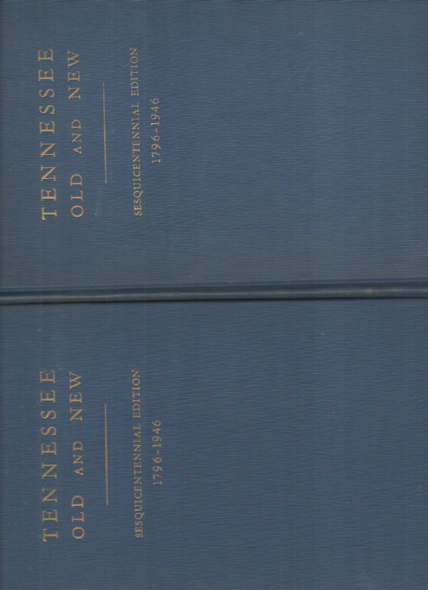 Image for Tennessee Old and New Sesquicentennial Edition 1796-1946