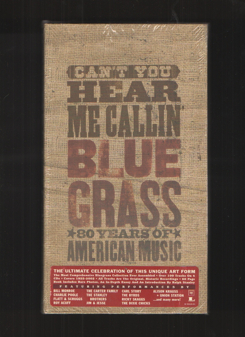 Image for Can't You Hear Me Callin' Blue Grass, 80 Years of American Music