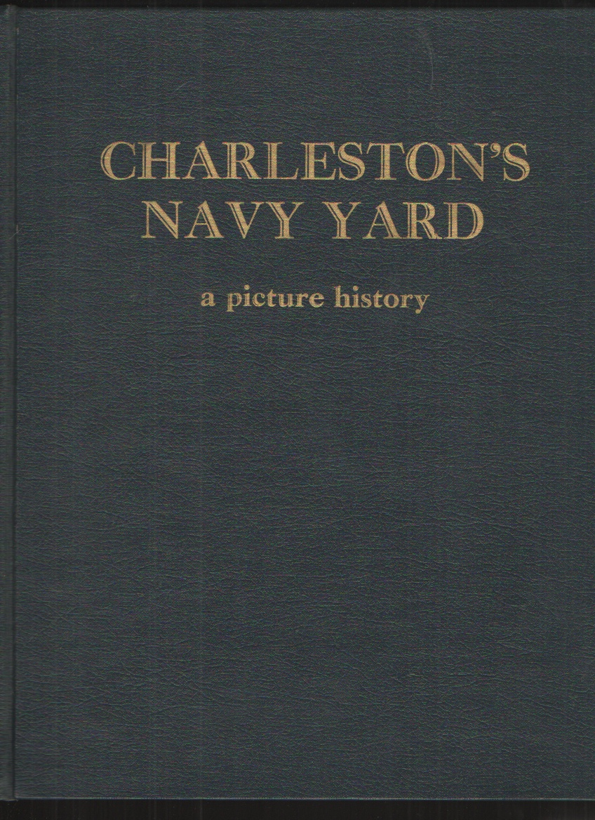 Image for Charleston's Navy Yard A Picture History