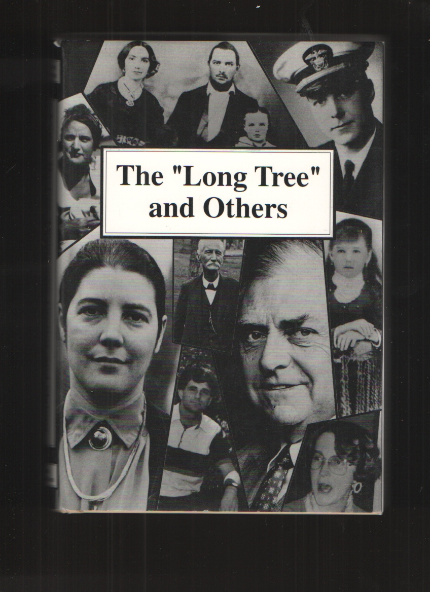 "Image for The ""Long Tree"" and Others Longs, Davises, Thompsons, Cratins, and Slatons"
