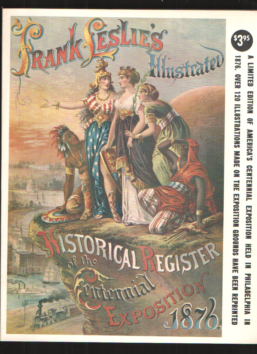 Image for Frank Leslie's Illustrated Historical Register of the Centennial Exposition 1876