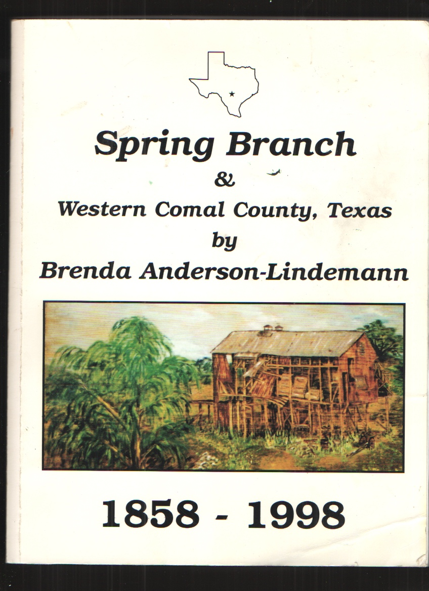 Image for Spring Branch and Western Comal County, Texas 1858-1998