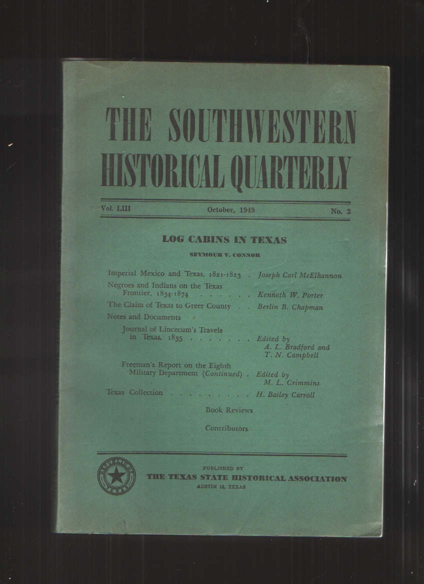 Image for The Southwestern Historical Quarterly Volume LIII October 1949 No. 2