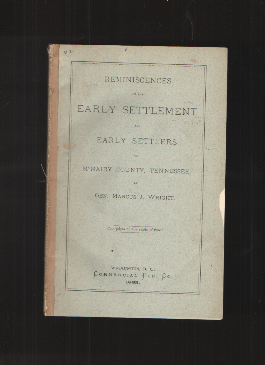 Image for Reminiscences of the Early Settlement and Early Settlers of Mcnairy County, Tennessee