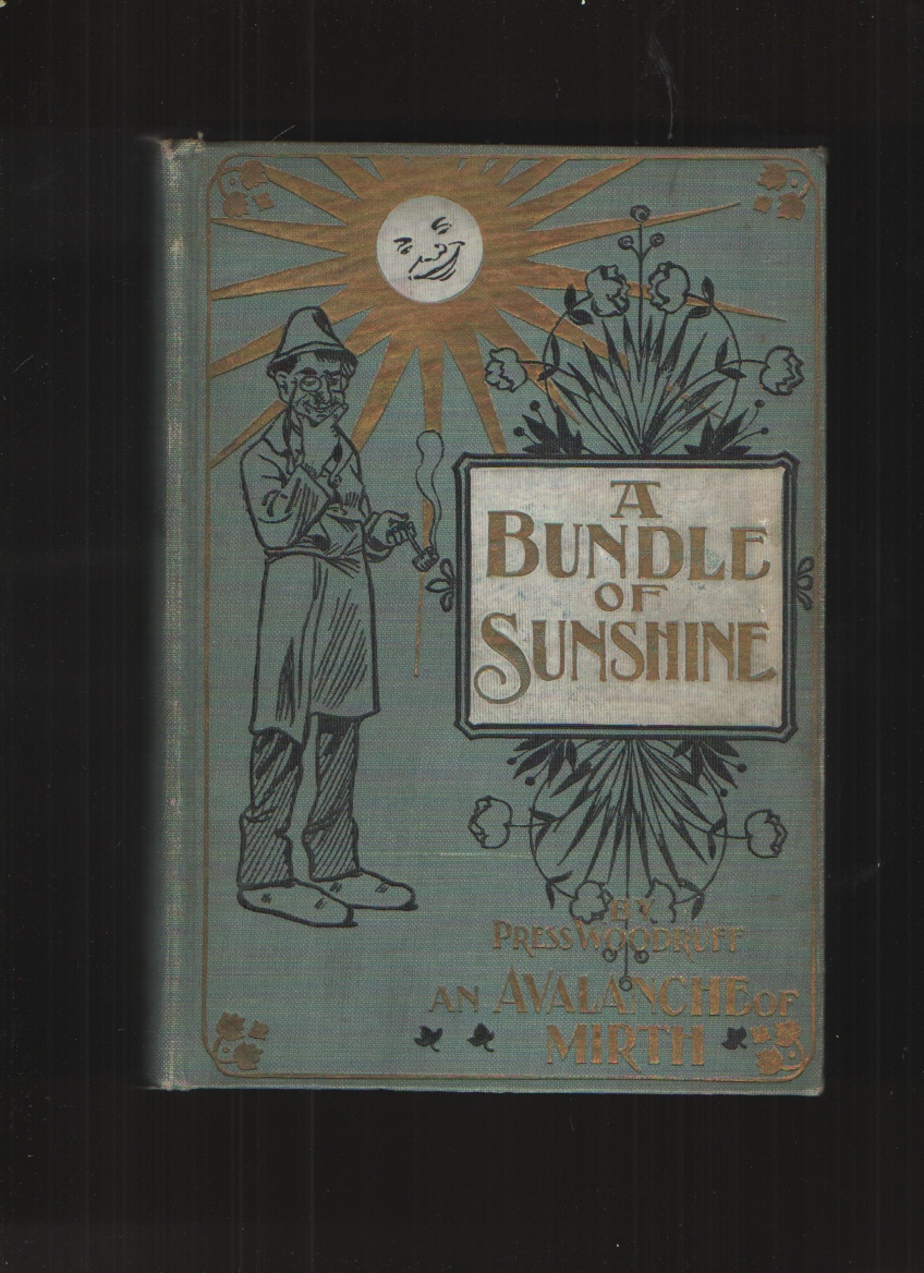 Image for A BUNDLE of SUNSHINE Avalanche of Mirth Woodruff 1901