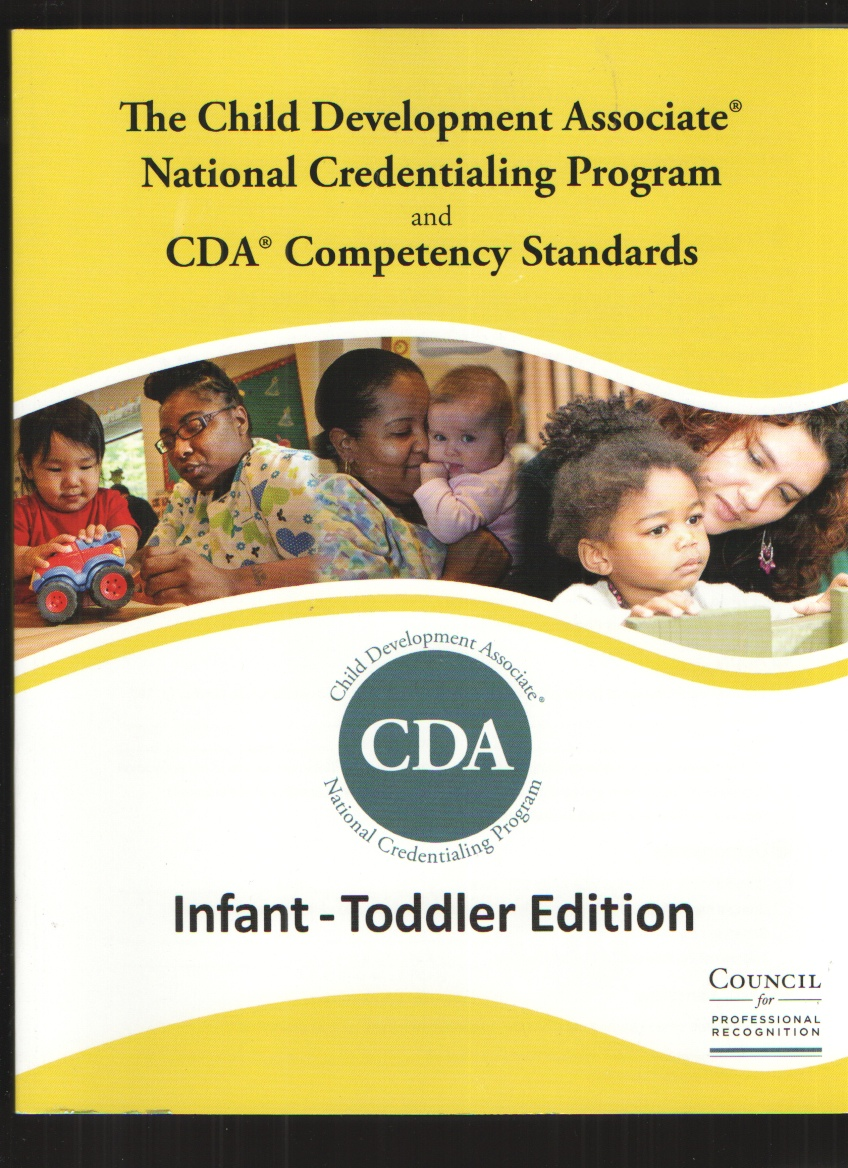 Image for The Child Development Associate Credential (Infant Toddler Edition) by Council for Professional Recognition (2013-12-24)