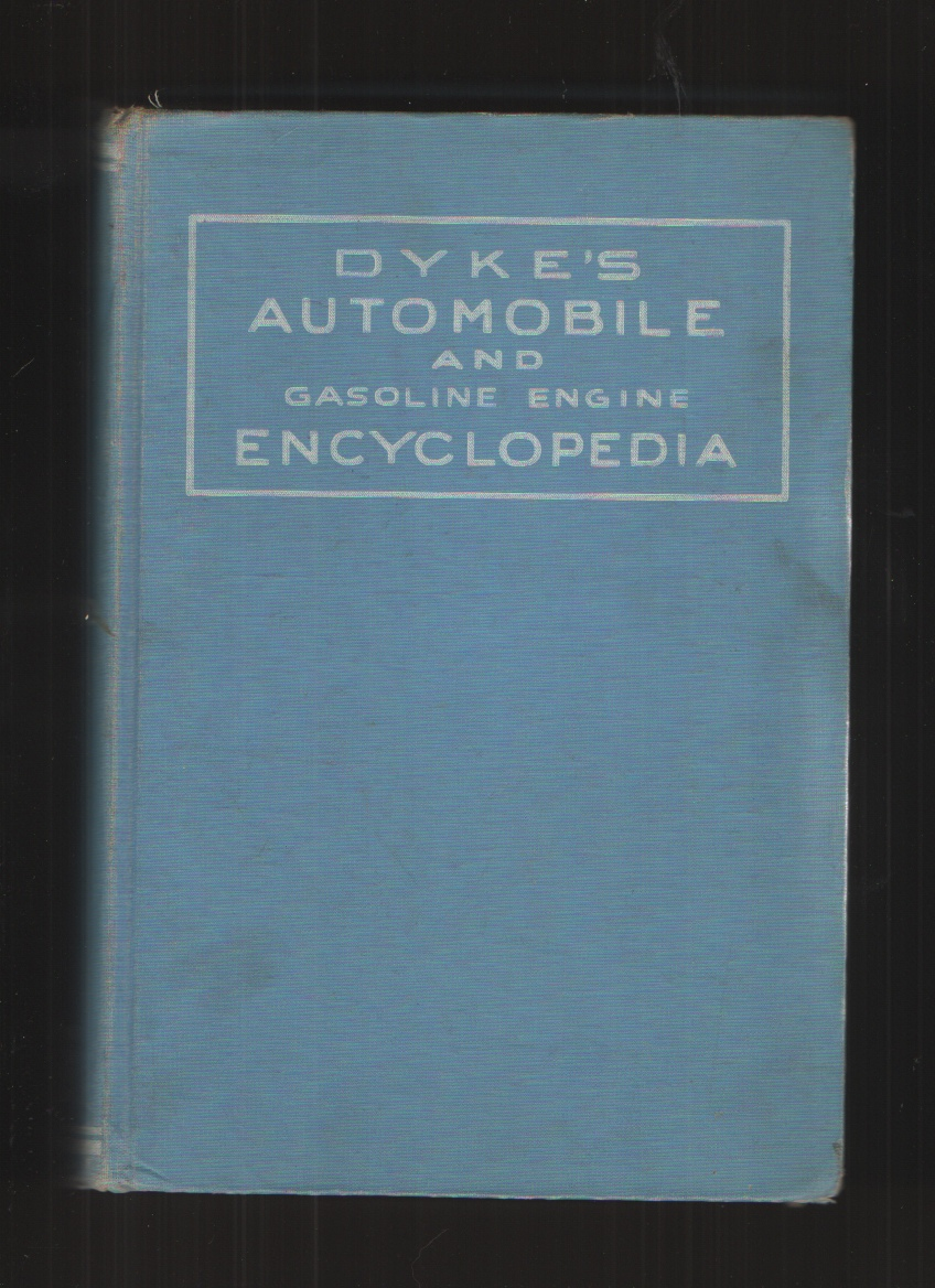Image for Dyke's Automobile and Gasoline Engine Encyclopedia