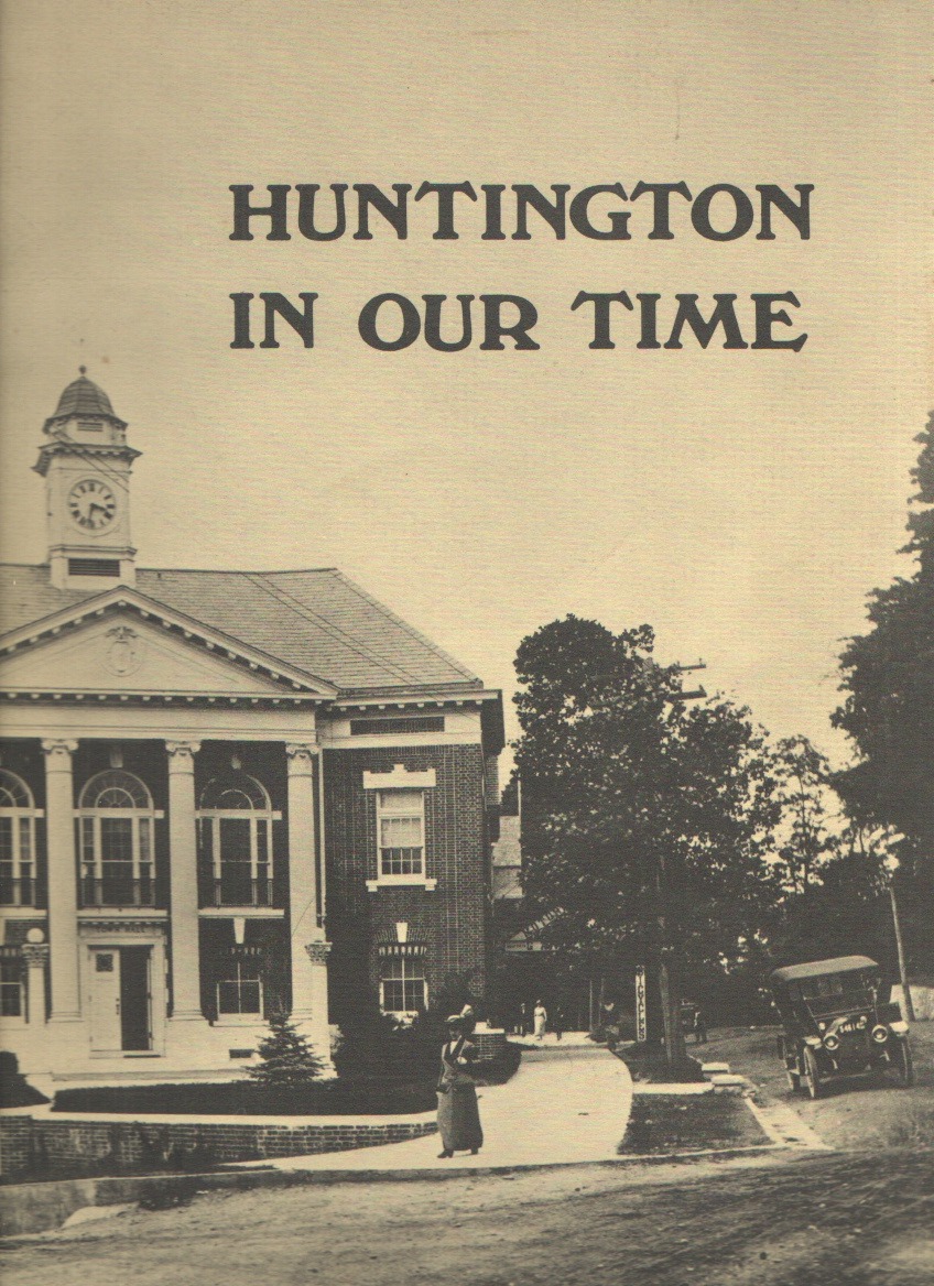 Image for Huntington in Our Time, 1900-1975