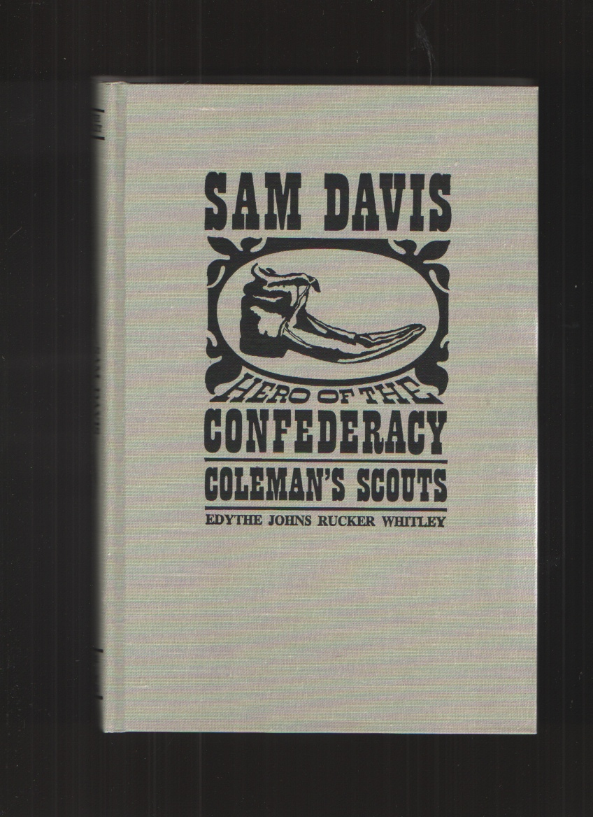 Image for Sam Davis Hero of the Confederacy Coleman's Scouts