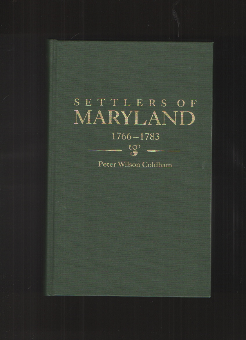 Image for Settlers of Maryland, 1766-1783