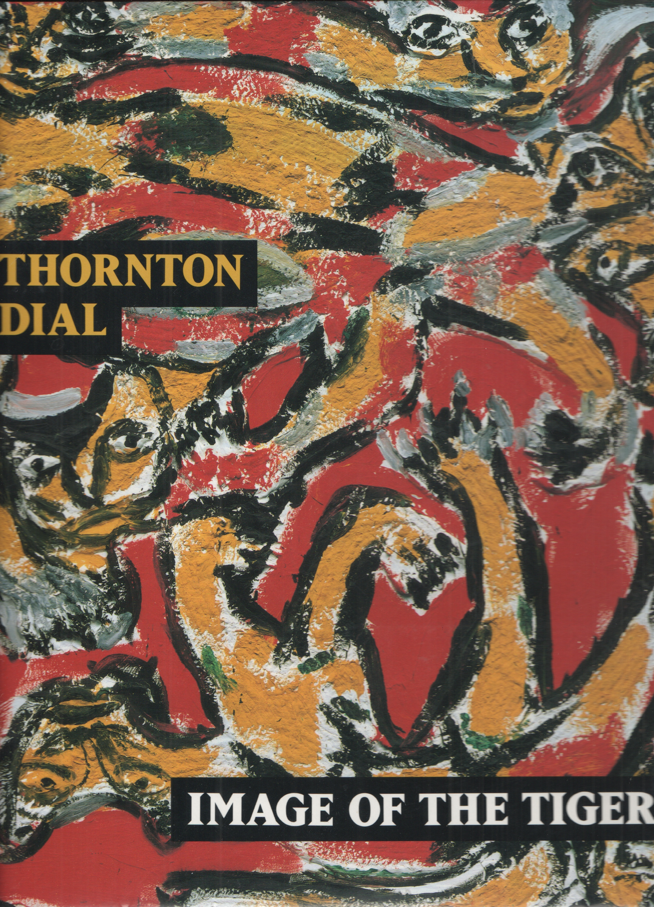 Image for Thornton Dial Image of the Tiger