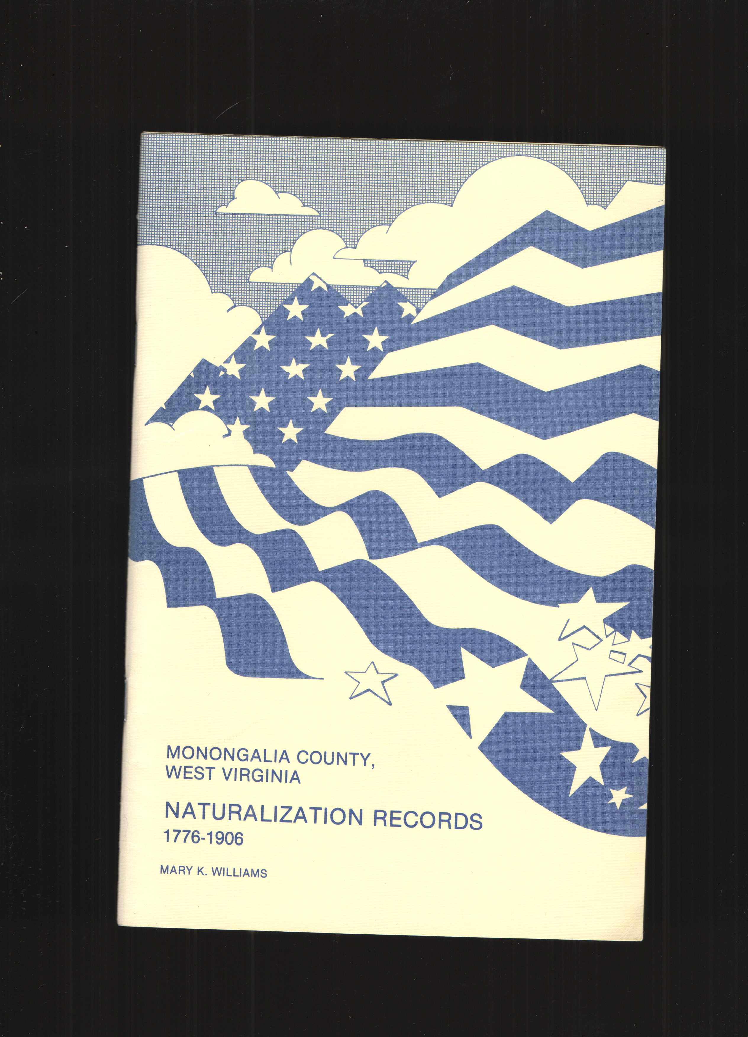 Image for Monongalia County, West Virginia Naturalization Records 1776-1906