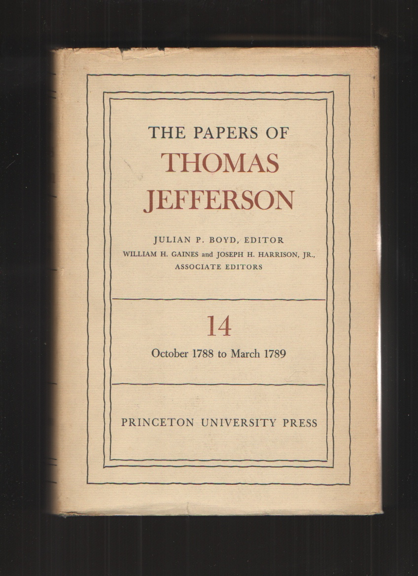 Image for The Papers of Thomas Jefferson - Volume 14 - 1958 Edition 8 October 1788 to 26 March 1789