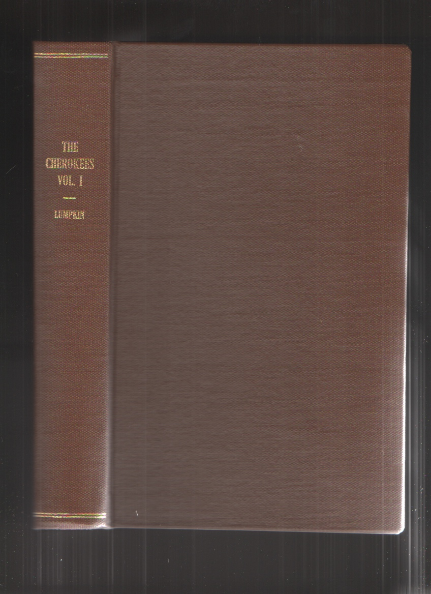Image for The Removal of the Cherokee Indians from Georgia, Volume 1