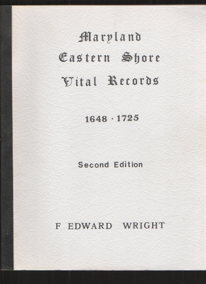 Image for Maryland Eastern Shore Vital Records - Three Volumes 1648-1725; 1726-1750; and 1751-1775