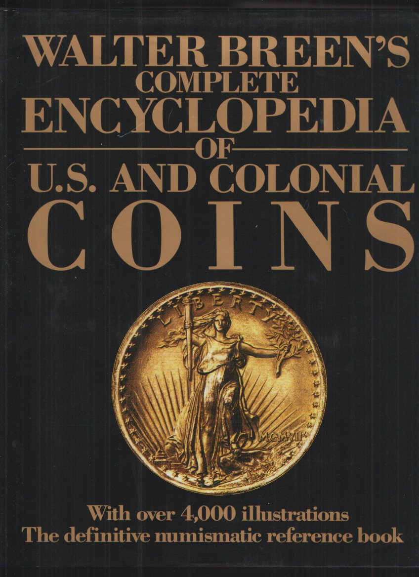 Image for Walter Breen's Complete Encyclopedia of U. S. and Colonial Coins