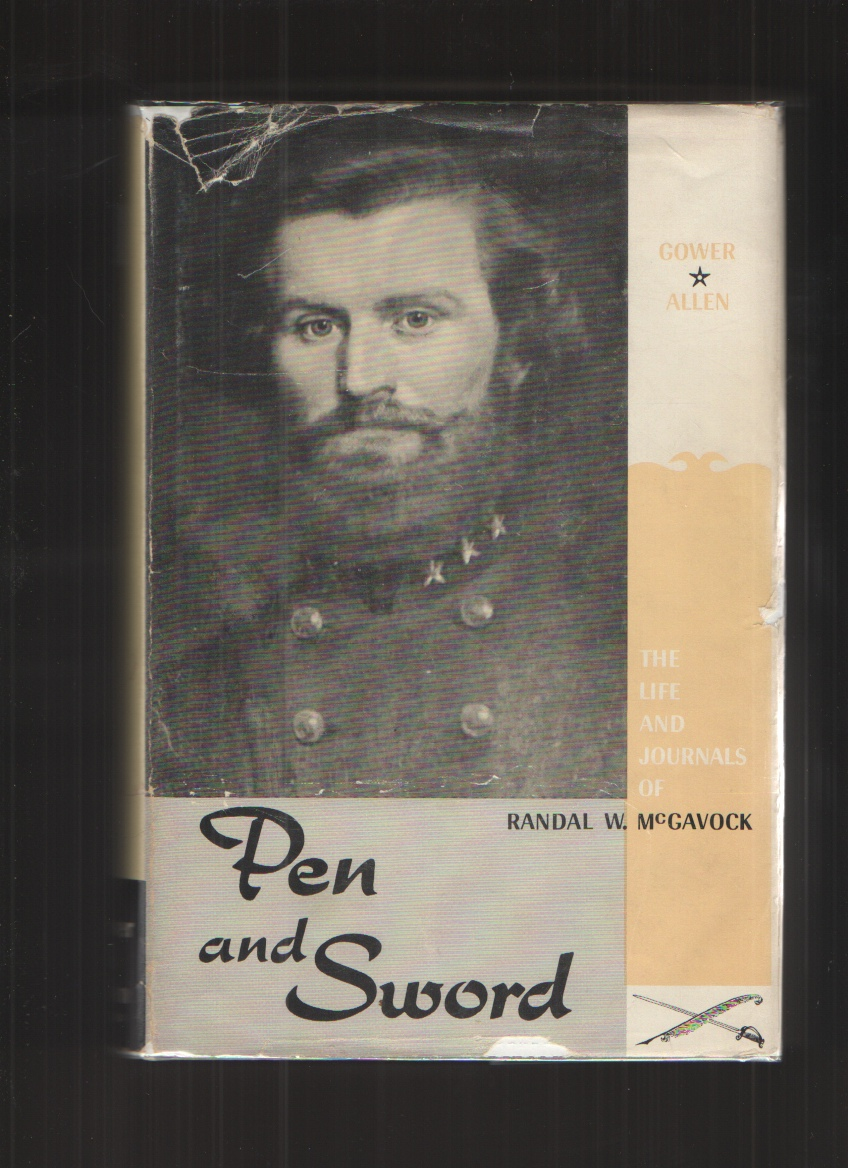 Image for Pen and Sword The Life and Journals of Randal W. McGavock