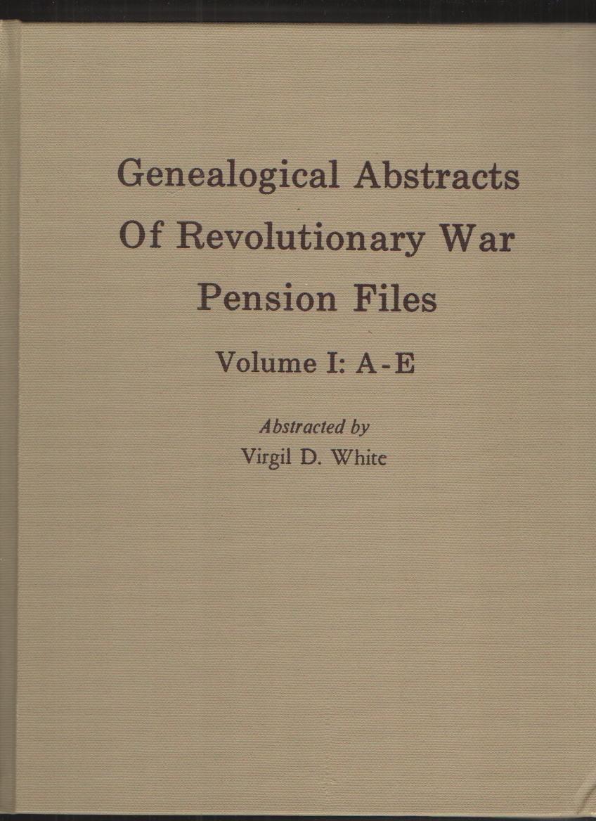 Image for Genealogical Abstracts of Revolutionary War Pension Files - 4 Volumes