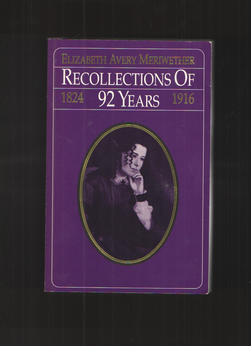 Image for Recollections of 92 Years, 1824-1916