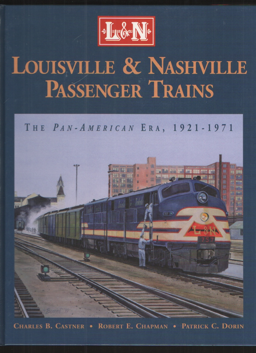 Image for Louisville and Nashville Passenger Trains The Pan American Era 1921-1971