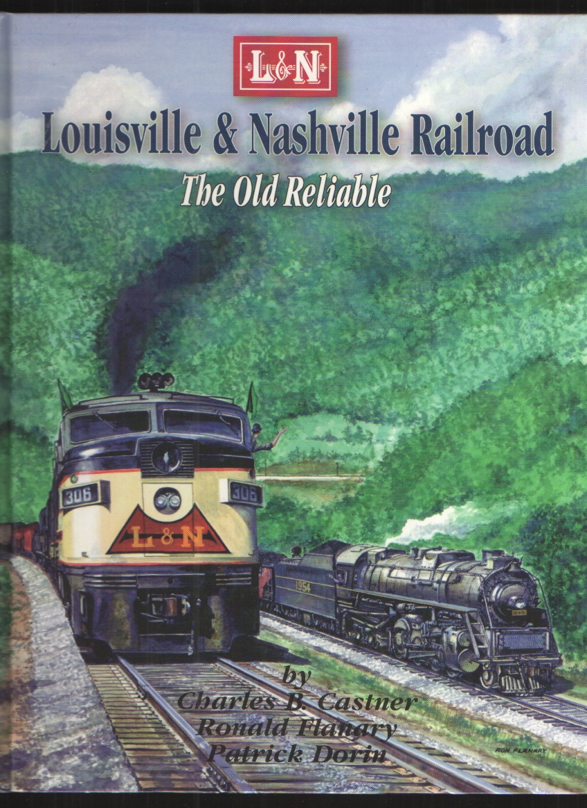 Image for Louisville & Nashville Railroad The Old Reliable