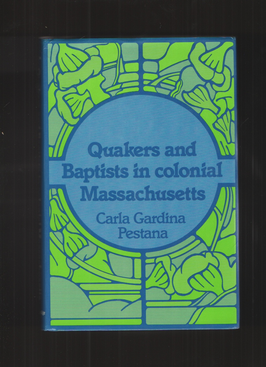 Image for Quakers and Baptists in Colonial Massachusetts