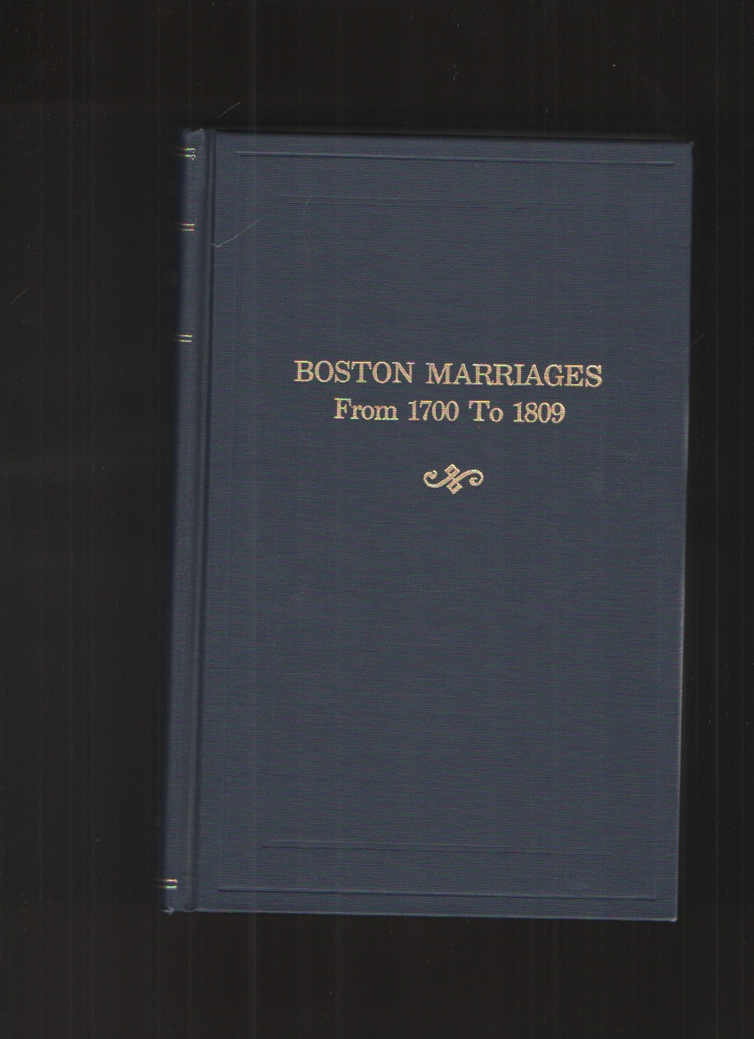 Image for Boston Marriages from 1700 to 1809