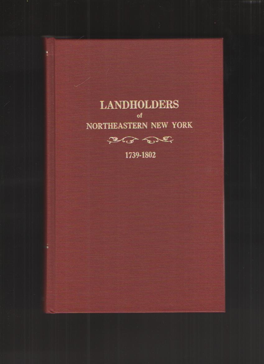 Image for Landholders of Northeastern New York, 1739-1802