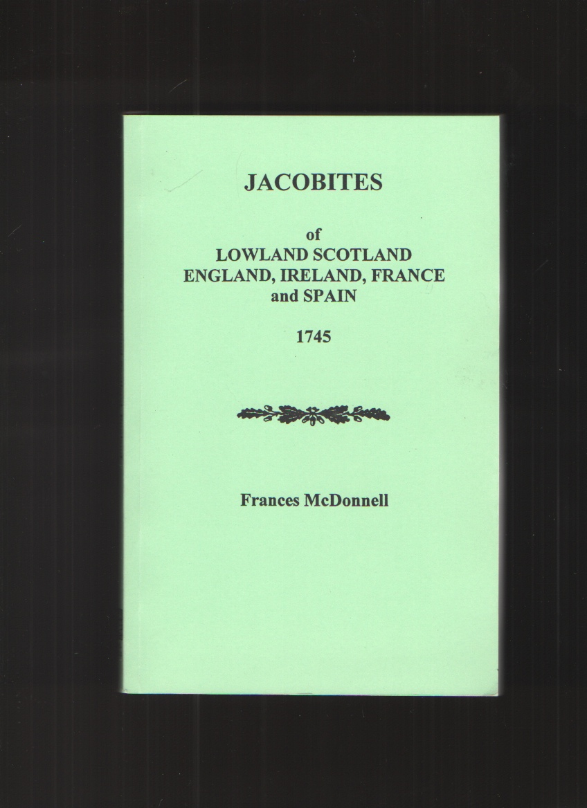 Image for Jacobites of Lowland Scotland, England, Ireland, France, and Spain