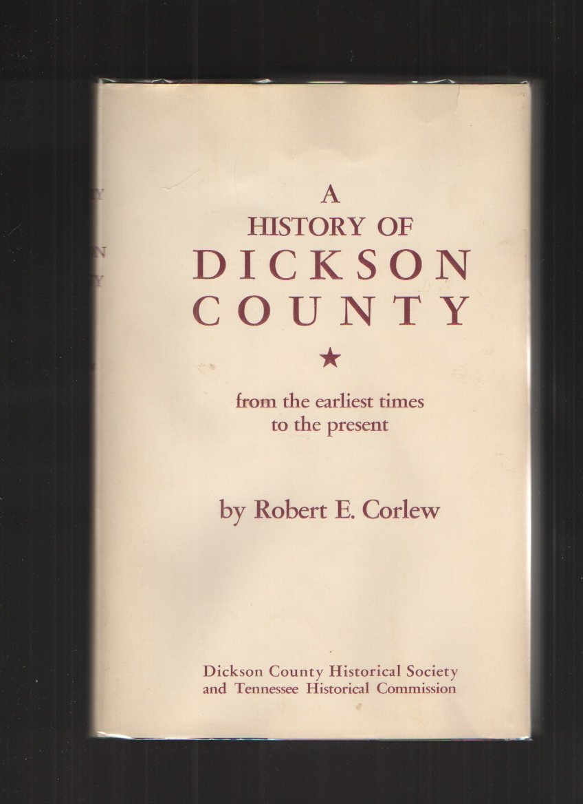 Image for A History of Dickson County Tennessee