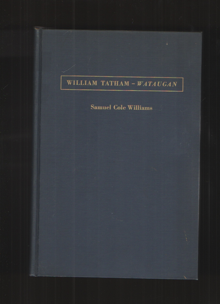 Image for William Tatham, Wataugan Second, Revised and Limited Edition