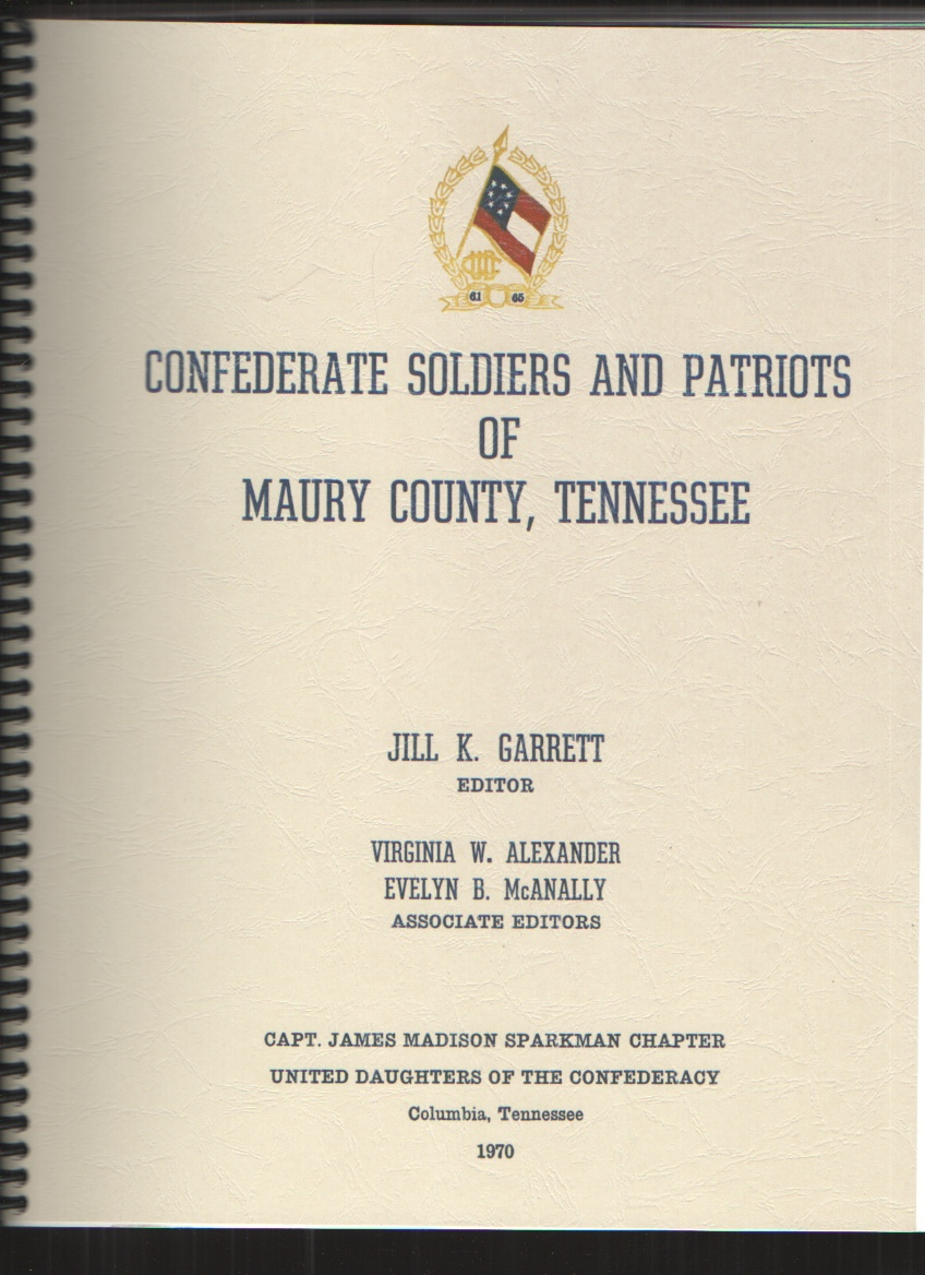 Image for Confederate Soldiers and Patriots of Maury County, Tennessee
