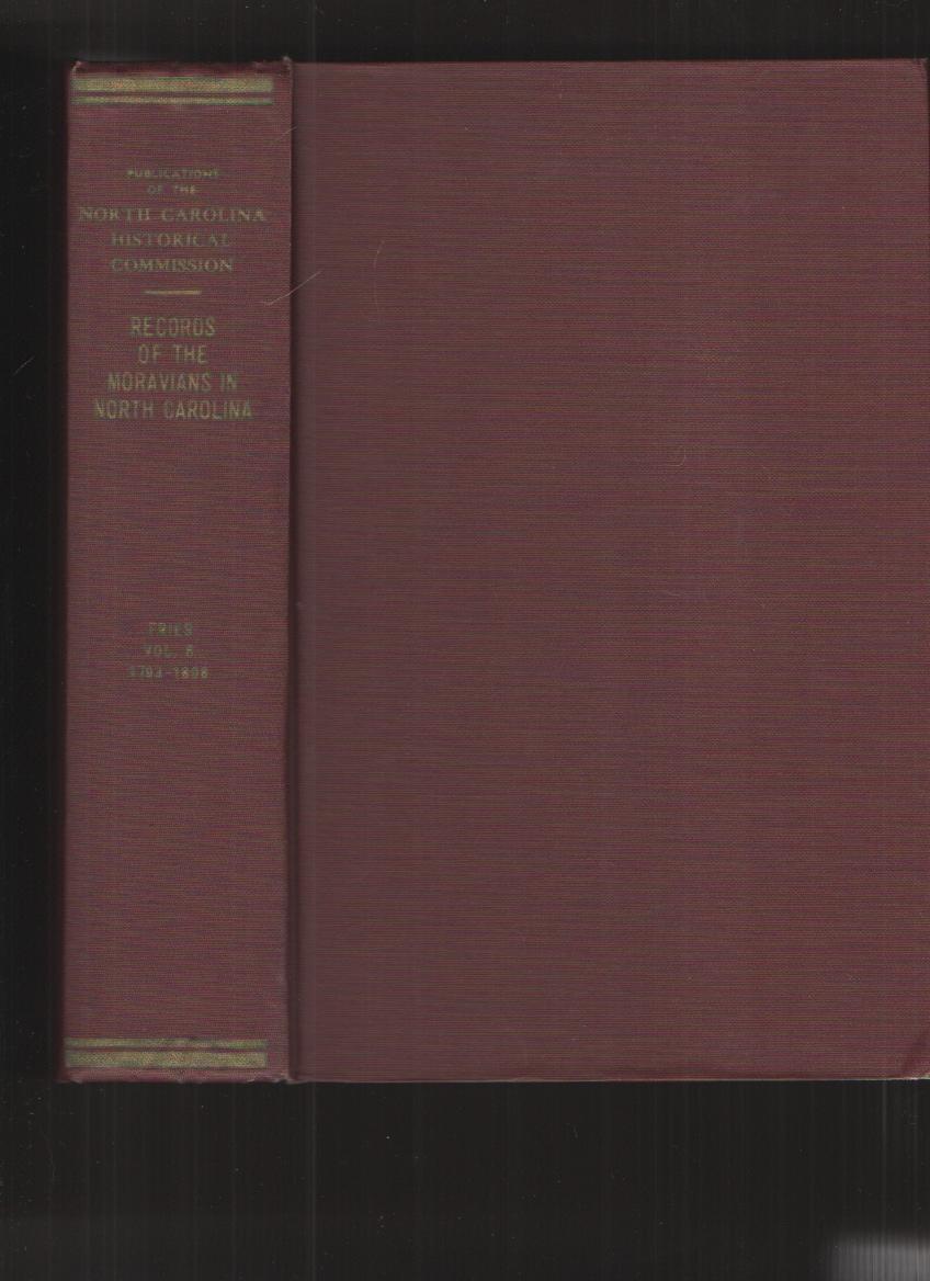 Image for Records of the Moravians in North Carolina, Vol. VI, 1793-1808